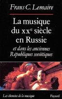 Pdf La Musique du XXe siècle en Russie et dans les anciennes Républiques soviétiques Telecharger