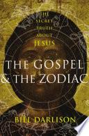 The Gospel The Zodiac
