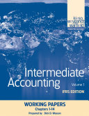 Intermediate Accounting, Working Papers, Volume 1