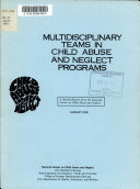 Multidisciplinary Teams in Child Abuse and Neglect Programs