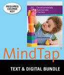 Developmentally Appropriate Practice   LMS Integrated for Mindtap Education  1 term Access Book