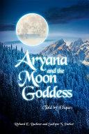 Aryana and the Moon Goddess