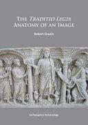 The Traditio Legis  Anatomy of an Image