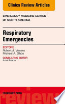 Respiratory Emergencies  An Issue of Emergency Medicine Clinics of North America
