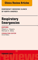 Respiratory Emergencies, An Issue of Emergency Medicine Clinics of North America,
