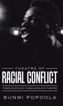 Theatre of Racial Conflict