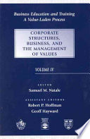Business Education and Training  : Corporate Structures, Business, and the Management of Values