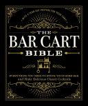 The Bar Cart Bible