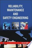 Reliability, Maintenance and Safety Engineering