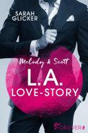 Melody & Scott - L.A. Love Story