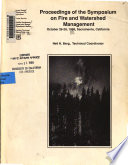 Proceedings of the Symposium on Fire and Watershed Management, October 26-28, 1988, Sacramento, California
