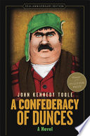 A Confederacy of Dunces (35th Anniversary Edition)