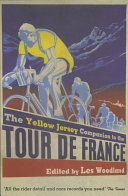 The Yellow Jersey Companion to the Tour de France