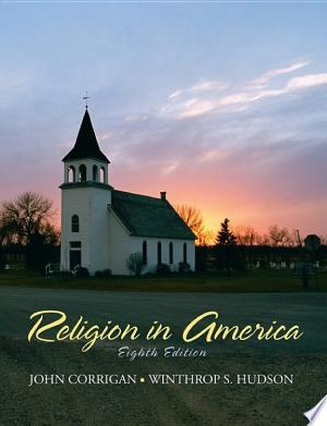 Religion+in+AmericaThis comprehensive narrative account of religion in America from 1607 through the present depicts the religious life of the American people within the context of American society. It addresses topics ranging from the European/Puritan origins of American religious thought, the ramifications of the