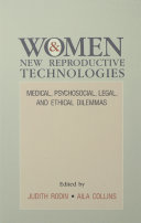 Women and New Reproductive Technologies: Medical, ...
