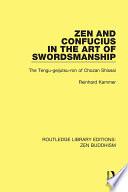 Zen and Confucius in the Art of Swordsmanship