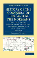 History of the Conquest of England by the Normans