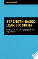 Strength Based Lean Six Sigma