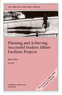 Planning and Achieving Successful Student Affairs Facilities Projects