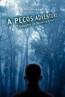 A Pecos Adventure