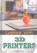 Creating With 3d Printers