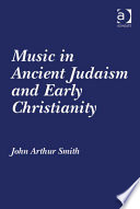 Music In Ancient Judaism And Early Christianity Book PDF