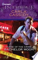 Scene Of The Crime Bachelor Moon
