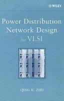 Power Distribution Network Design for VLSI