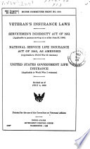 Veterans' insurance laws Servicemen's Indemnity Act of 1951, applicable to persons serving on or after June 27, 1950. National Service Life Insurance Act of 1940, as amended, applicable to World War II veterans. United States Government life insurance applicable to World War I veterans