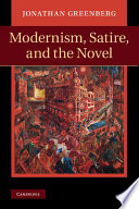 Modernism Satire And The Novel