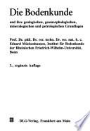 Die Bodenkunde und ihre geologischen, geomorphologischen, mineralogischen und petrologischen Grundlagen