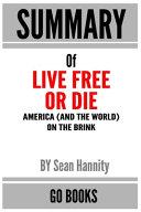 Summary of Live Free Or Die