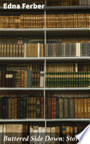 Download Buttered Side Down: Stories Book