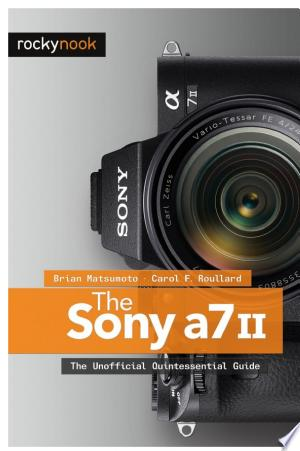 Download The Sony A7 II Free Books - Dlebooks.net