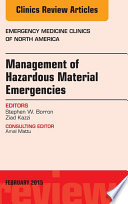 Management Of Hazardous Material Emergencies An Issue Of Emergency Medicine Clinics Of North America