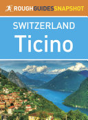 Ticino (Rough Guides Snapshot Switzerland) [Pdf/ePub] eBook
