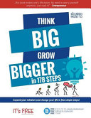 Think Big Grow Bigger