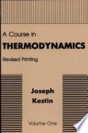 A Course In Thermodynamics