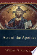 Acts Of The Apostles Catholic Commentary On Sacred Scripture