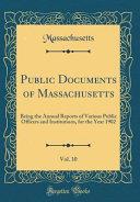 Public Documents Of Massachusetts Vol 10