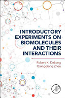 Introductory Experiments on Biomolecules and Their Interactions Book