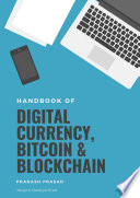 Handbook of Digital Currency, Bitcoin and Blockchain: Jargon Demystified