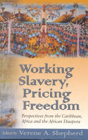 Working Slavery Pricing Freedom