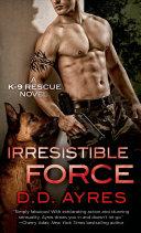 Pdf Irresistible Force