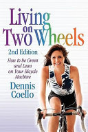 Living on Two Wheels   2nd Edition