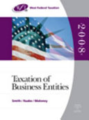 West Federal Taxation 2008: Taxation of Business Entities