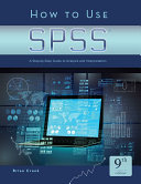 How to Use SPSS®