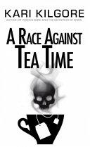 A Race Against Tea Time [Pdf/ePub] eBook