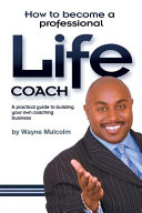 How To Become A Professional Life Coach