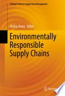 Environmentally Responsible Supply Chains